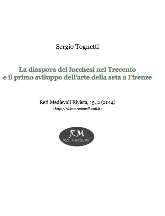 Sergio Tognetti - Diaspora lucchesi